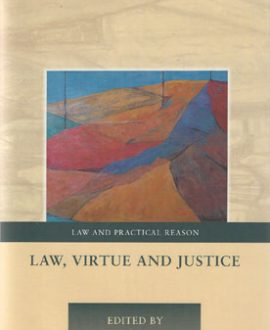 Law, Virtue and Justice