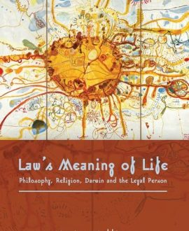 Law?s Meaning of Life