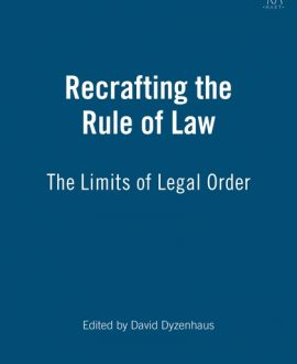 Recrafting the Rule of Law