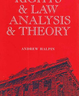 Rights and Law, Analysis and Theory (Paperback)