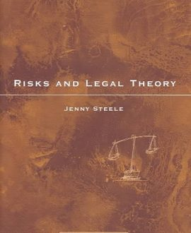 Risks and Legal Theory (Paperback)