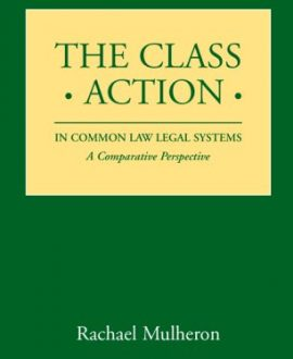 The Class Action in Common Law Legal Systems