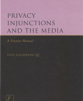 Privacy Injunctions and the Media