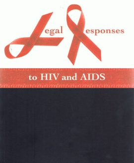 Legal Responses to HIV and AIDS