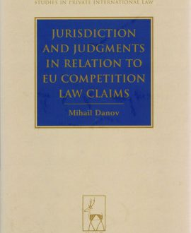 Jurisdiction and Judgments in Relation to EU Competition Law Claims