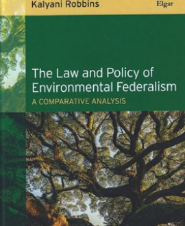The Law and Policy of Environmental Federalism (Paperback)