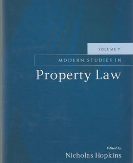 Modern Studies in Property Law Vol 7