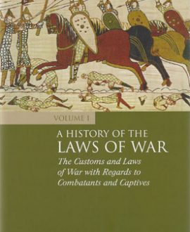 A History of the Laws of War Vol 1