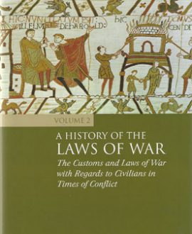 A History of the Laws of War Vol 2