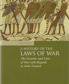A History of the Laws of War Vol 3