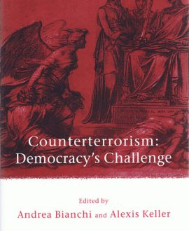 Counterterrorism: Democracy?s Challenge