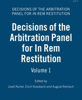 Decisions of the Arbitration Panel for In Rem Restitution Vol 1