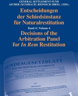 Decisions of the Arbitration Panel for In Rem Restitution Vol 4