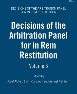 Decisions of the Arbitration Panel for In Rem Restitution Vol 6