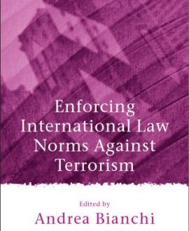 Enforcing International Law Norms Against Terrorism (Paperback)