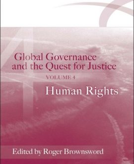 Global Governance and the Quest for Justice Vol IV