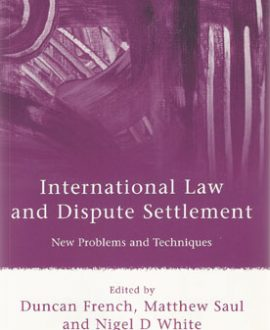International Law and Dispute Settlement (Paperback)
