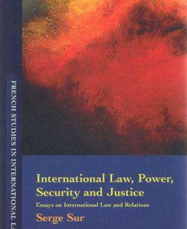 International Law, Power, Security and Justice