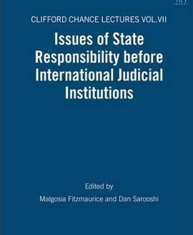 Issues of State Responsibility before International Judicial Institutions