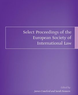 Select Proceedings of the European Society of International Law Vol 3 2010
