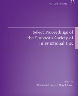 Select Proceedings of the European Society of International Law Vol 4 2012