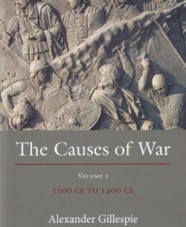 The Causes of War Vol 2