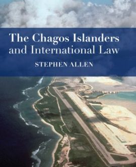 The Chagos Islanders and International Law