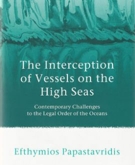 The Interception of Vessels on the High Seas (Paperback)