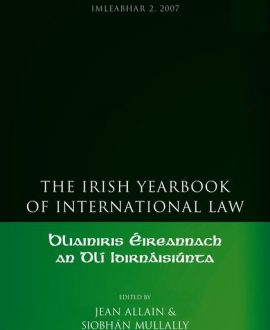 The Irish Yearbook of International Law Vol 2 2007