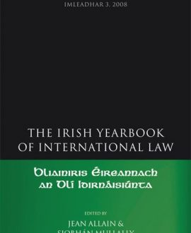 The Irish Yearbook of International Law Vol 3 2008