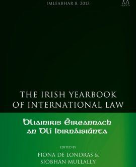 The Irish Yearbook of International Law Vol 4-5, 2009-10