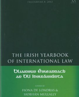 The Irish Yearbook of International Law Vol 8, 2013