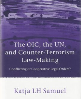 The OIC, the UN, and Counter-Terrorism Law Making