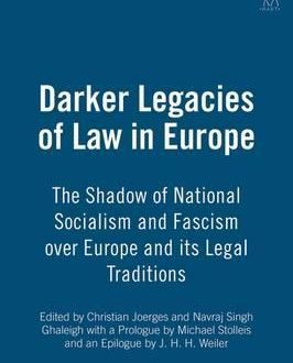 Darker Legacies of Law in Europe