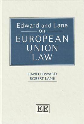 Edward and Lane on European Union Law