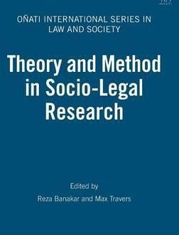 Theory and Method in Socio-Legal Research (Paperback)