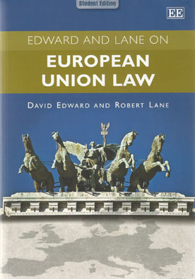 Edward and Lane on European Union Law (Paperback)