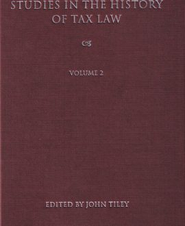Studies in the History of Tax Law Vol 2