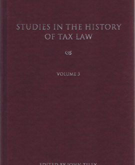 Studies in the History of Tax Law Vol 3