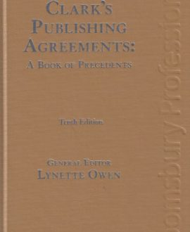Clark's Publishing Agreements: Law and Practice