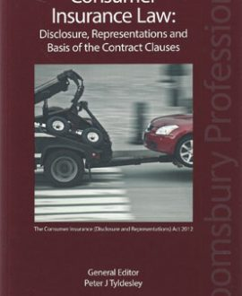 Consumer Insurance Law: Disclosure, Representation and Basis of Contract Clauses