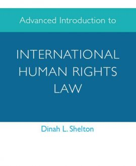 Advanced Introduction to International Human Rights Law