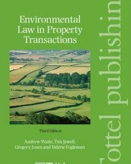 Wait and Jewell: Environmental Law in Property Transactions