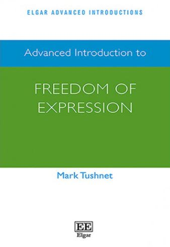 Advanced Introduction to Freedom of Speech (Paperback)