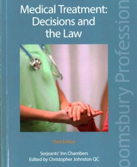Medical Treatment: Decisions and the Law