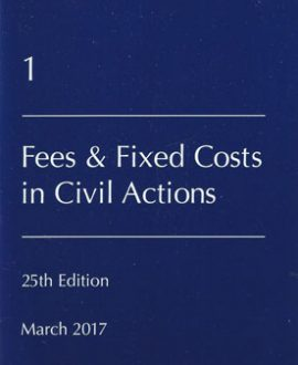Lawyer's Costs and Fees: Fees and Fixed Costs in Civil Actions