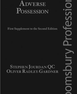 Adverse Possession; First Supplement to the Second Edition and First Supplement to the Second Edition