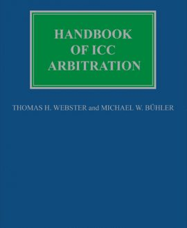 Handbook of ICC Arbitration Commentary, Precedents, Materials
