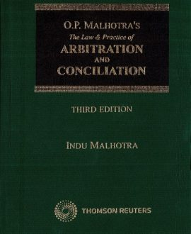 OP Malhotra Law and Practice of Arbitration and Concilation