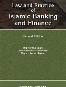 Law and Practice of Islamic Banking and Finance
